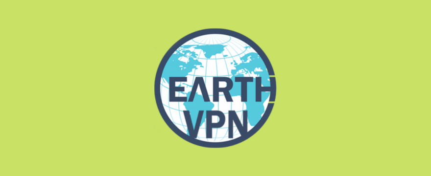 EarthVPN Review 2019