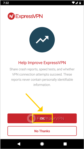 "Android shows the ""Help improve ExpressVPN"" screen"