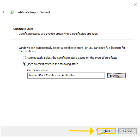 The Windows Certificate Import Wizard with Trusted Root Certification Authorities