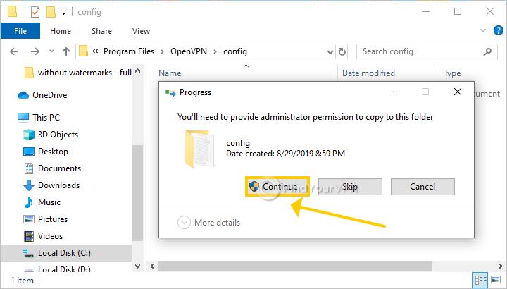 Windows requests admin permission to copy OpenVPN files
