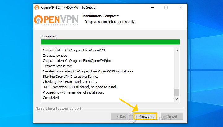 """The OpenVPN installer shows the """"installation complete"""" message"""