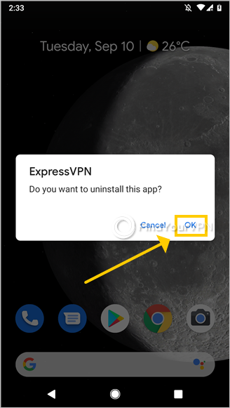 Android asks for confirmation to uninstall the ExpressVPN app